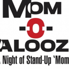 Lisa Ann Walter, Sherri Shepherd and Rosa Blasi to Bring MOM-O-PALOOZA to Scherr Forum