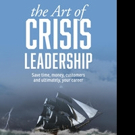 Rob Weinhold Shares THE ART OF CRISIS LEADERSHIP