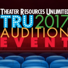 2017 TRU Combined Audition Event Slated for April