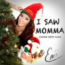 Emii Covers Holiday Classic 'I Saw Mommy Kissing Santa Claus'