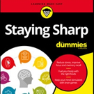 STAYING SHARP FOR DUMMIES is Released