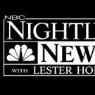 NBC NIGHT NEWS Extends Across-the-Board Winning Streak to Month 4