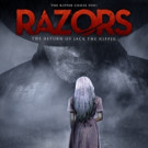 Jack the Ripper Returns in RAZORS from Breaking Glass Pictures