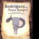Rick Harper Releases RODRIQUEZ... TEXAS RANGER!