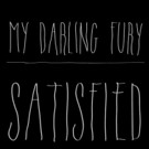 My Darling Fury Shares Behind-the-Scenes Video for New Single 'Satisfied'