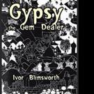 Ivor Blimsworth Pens GYPSY THE GEM DEALER