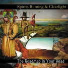 Spirits Burning & Clearlight to Release New Album 'The Roadmap In Your Head'