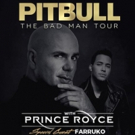 Pitbull Announces THE BAD MAN TOUR With Prince Royce And Special Guest Farruko