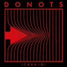 Veteran Punk Rockers Donots Release Physical Edition of 'CARAJO!'