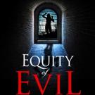 Award-Winning Novel, EQUITY OF EVIL, Reveals Medical Science Behind Planned Parenthood Scheme
