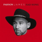 Parson James Releases 'Sad Song' to Perform Live At Hollywood Bowl Tonight