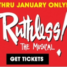 See Off-Broadway Smash RUTHLESS for Just $35! Extended through January!
