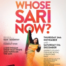 WHOSE SARI NOW? and More Set for Theatre Royal Stratford East's Studio Series