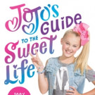 JoJo Siwa's 'JoJo's Guide to the Sweet Life' Out on Shelves This October