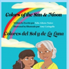 Bilingual, Science-Based Children's Picture Book is Released