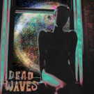 Noise-Psych Trio Dead Waves Announce Album, Share '4 to 5'
