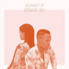 Jonny P's 'Stand By' Acoustic Video Premieres at Atwood Magazine