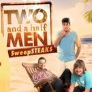 Win Trip to Malibu with TWO AND A HALF MEN's SweepSTEAKS