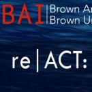 Brown Arts Initiative Announces Symposium on Arts and Environment