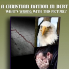 New Book, A CHRISTIAN NATION IN DEBT is Released