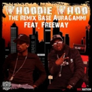 AuraGammi Teams With Freeway for Latest Single 'Whoodie Whoo (The Remix)'