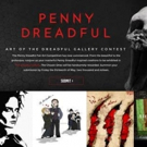 Showtime Announces Fan Art Competition for Psychological Thriller PENNY DREADFUL