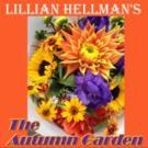 ReGroup Reads to Feature Lillian Hellman's THE AUTUMN GARDEN Next Week