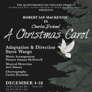 The Queensborough Theatre Project to Debut Inaugural Season with Dickens' A CHRISTMAS CAROL