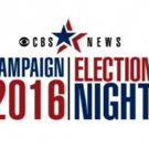 CBS NEWS to Deliver Full Day & Night of Up-to-the-Minute Election Coverage