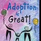 Mother Pens ADOPTION IS GREAT!