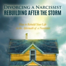 Tina Swithin Launches DIVORCING A NARCISSIST: REBUILDING AFTER THE STORM