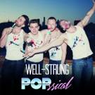 BWW CD Review: Well-Strung's POPSSICAL is Vibrantly Bodacious