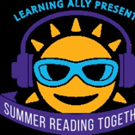 Learning Ally Launches New Summer Reading Program and Contest