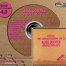Audio Fidelity to Release Alice Cooper's 'Muscle of Love' on 4.0 Quad SACD