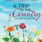 New Children's Book 'A Trip To The Country' is Released