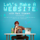 Interactive Comedy Show LET'S MAKE A WEBSITE Set for UCB Theatre Tonight