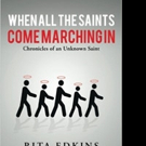 Rita Edkins Releases WHEN ALL THE SAINTS COME MARCHING IN