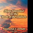 Raymond J. Zeman Explains Book of Revelation in New Release