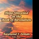 Raymond J. Zeman Explains Book of Revelation in New Release