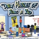 Justin Bucher Shares the DAILY HASSLES OF BEING A KID
