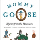 Mike Norris, Minnie Adkins Pen New Children's Book, MOMMY GOOSE