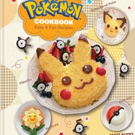 THE POKEMON COOKBOOK and New POKEMON X•Y POCKET COMICS Set for December Release