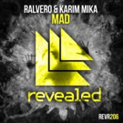 Ralvero & Karim Mika Go MAD with Their Latest Revealed Recordings Release