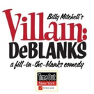 BWW Interview: Billy Mitchell Talks VILLAIN: DEBLANKS