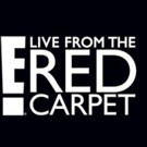 E!'s LIVE FROM THE RED CARPET to Livestream NBCUniversal's Upfront Red Carpet