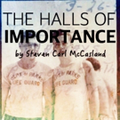Steven Carl McCasland's THE HALLS OF IMPORTANCE to Appear in Venus/Adonis Festival