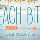 Cooking Channel Premieres New Season of BEACH BITES WITH KATIE LEE , Today