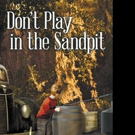 Audrey Edwards Releases DON'T PLAY IN THE SANDPIT