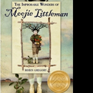 'The Improbable Wonders of Moojie Littleman' Wins 2016 Independent Publishers Book of the Year Award