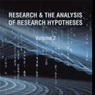 'Research & The Analysis Of Research Hypotheses: Volume 2' is Released